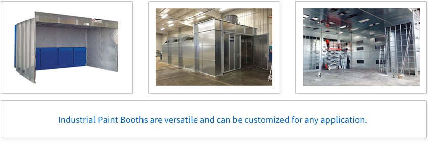 Industrial Paint Booths are versatile and can be customized for any application.