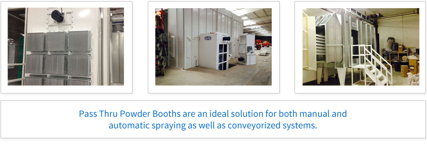 Pass Thru Powder Booths are an ideal solution for both manual and automatic spraying as well as coveyorized systems.